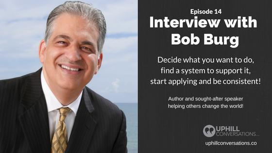 Episode 14 - Bob Burg