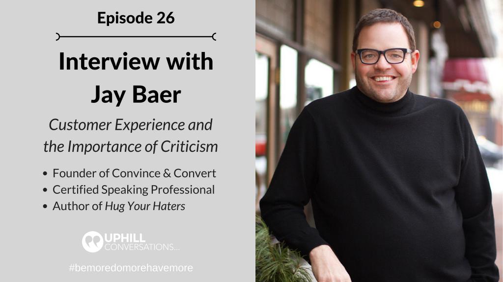 Episode 26 - Jay Baer