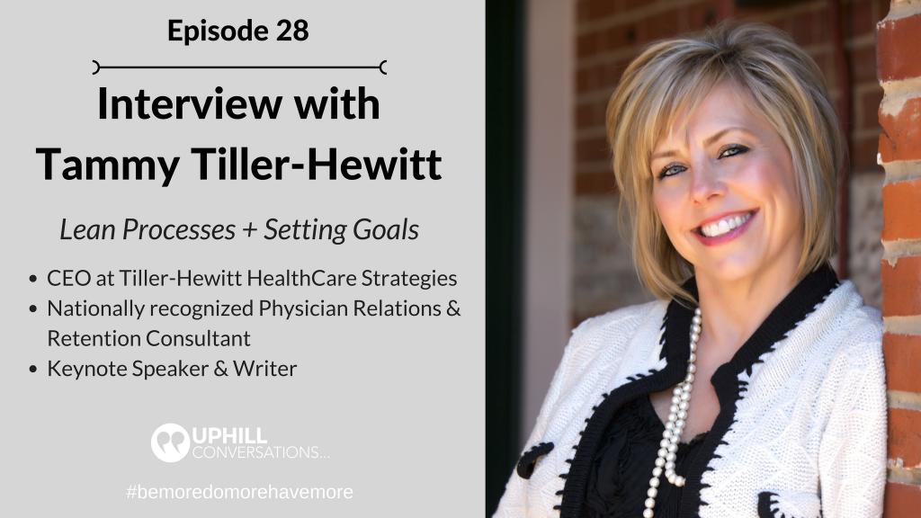 Episode 28 - Tammy Tiller Hewitt