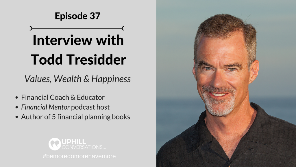 Interview with Todd Tresidder