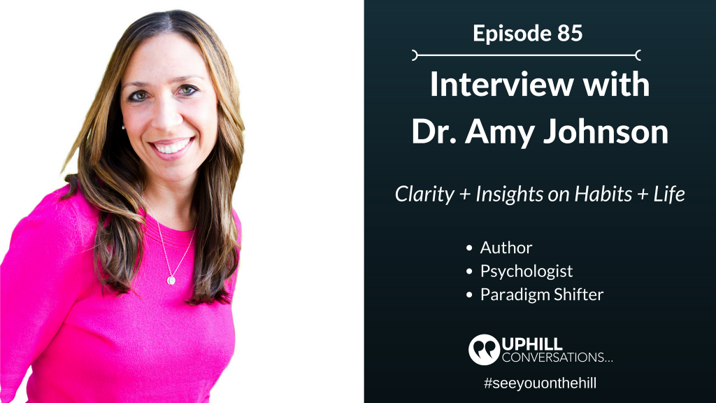 Dr. Amy Johnson, The Little Book of Big Change, Clarity, Insights, Habits, Life