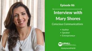 Mary Shores, Conscious Communications